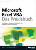 Microsoft Excel VBA - Das Praxisbuch.