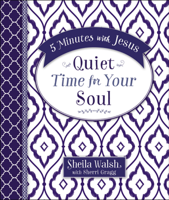 Sheila Walsh - 5 Minutes with Jesus: Quiet Time for Your Soul book