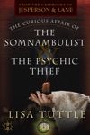 The Curious Affair Of The Somnambulist  The Psychic Thief