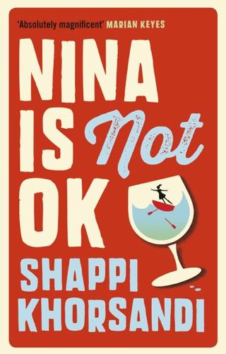 Shappi Khorsandi - Nina is Not OK