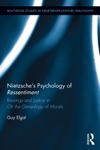 Nietzsches Psychology Of Ressentiment