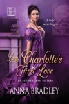Lady Charlottes First Love