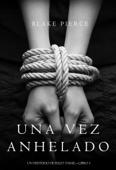 Una vez anhelado (Un misterio de Riley Paige—Libro #3) Book Cover