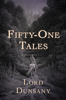 Lord Dunsany - Fifty-One Tales  artwork