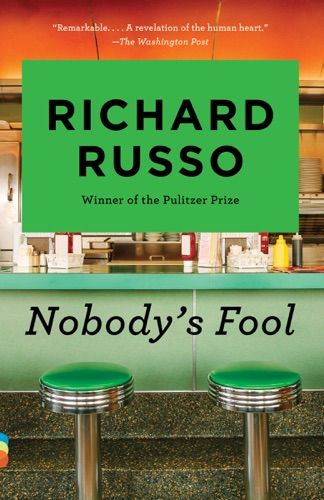 Richard Russo - Nobody's Fool
