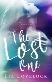 The Lost One - Liz Lovelock book summary