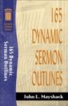 165 Dynamic Sermon Outlines Sermon Outline Series