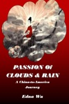 Passion Of Clouds And Rain