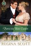 Sweeter Than Candy A Regency Novella