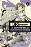 Log Horizon The West Wind Brigade Vol 3