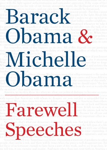 Barack Obama & Michelle Obama - Farewell Speeches