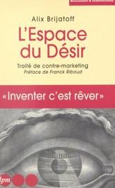L Espace Du D Sir Trait De Contre Marketing