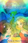 Journey To Mermaid Kingdom