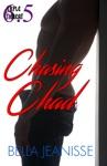 Chasing Chad Triple Threat Book 65
