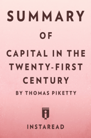 Summary of Capital in the Twenty-First Century book