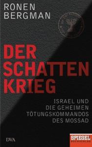 Der Schattenkrieg von Ronen Bergman Buch-Cover