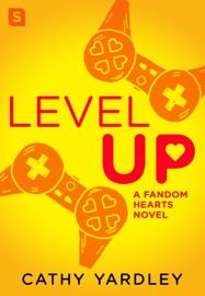 Level Up - Cathy Yardley
