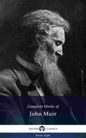 Delphi Complete Works of John Muir US