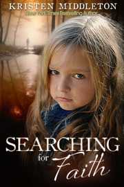 Searching for Faith - Kristen Middleton book summary