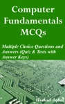 Computer Fundamentals MCQs Multiple Choice Questions And Answers Quiz  Tests With Answer Keys