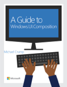 A Guide to Windows.UI.Composition