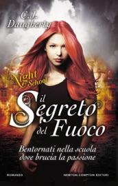 Il segreto del fuoco. Night School