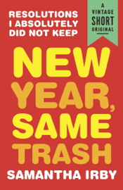 New Year, Same Trash