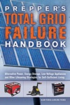 Preppers Total Grid Failure Handbook