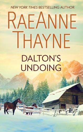 RaeAnne Thayne - Dalton's Undoing