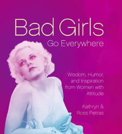 Bad Girls Go Everywhere