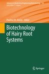 Biotechnology Of Hairy Root Systems