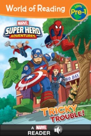 WORLD OF READING:  SUPER HERO ADVENTURES: TRICKY TROUBLE!