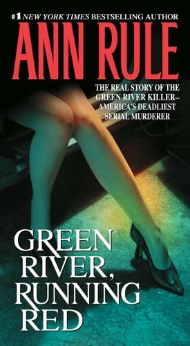 Ann Rule - Green River, Running Red