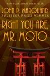 Right You Are Mr Moto