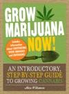Grow Marijuana Now