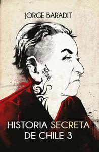 Historia secreta de Chile 3 Book Cover