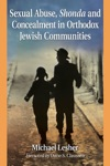 Sexual Abuse Shonda And Concealment In Orthodox Jewish Communities