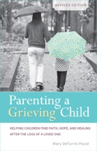 Parenting A Grieving Child (Revised)