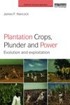 Plantation Crops Plunder And Power