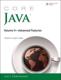 Core Java Volume Ii Advanced Features 10 E