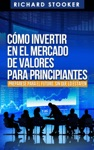Cmo Invertir En El Mercado De Valores Para Principiantes