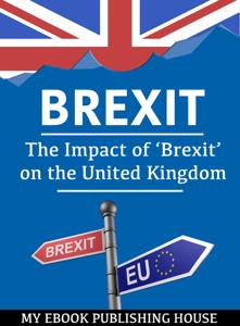 Brexit: The Impact of 'Brexit' on the United Kingdom La couverture du livre martien