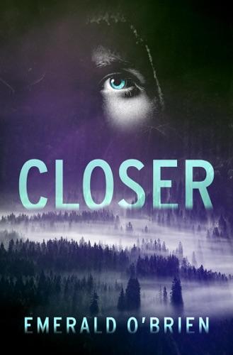 Emerald O'Brien - Closer