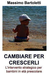 CAMBIARE PER CRESCERLI Libro Cover
