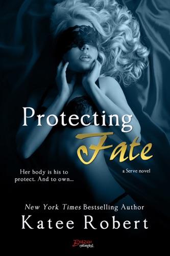 Katee Robert - Protecting Fate