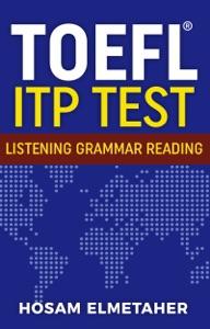 TOEFL ® ITP TEST: Listening, Grammar & Reading Book Cover