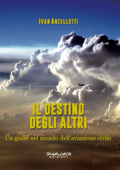 Il destino degli altri, un giallo nel mondo dell'aviazione civile