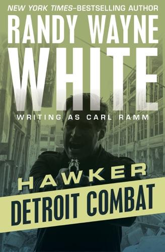Randy Wayne White - Detroit Combat
