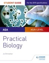 AQA A-level Biology Student Guide Practical Biology
