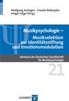 Musikpsychologie Jahrbuch Der Deutschen Gesellschaft Fr Musikpsychologie  Musikselektion Zur Identittsstiftung Und Emotionsmodulation